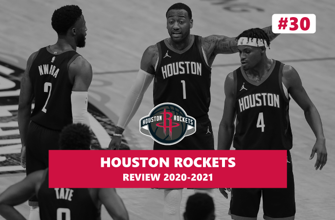 Review NBA Houston Rockets saison 2020-2021