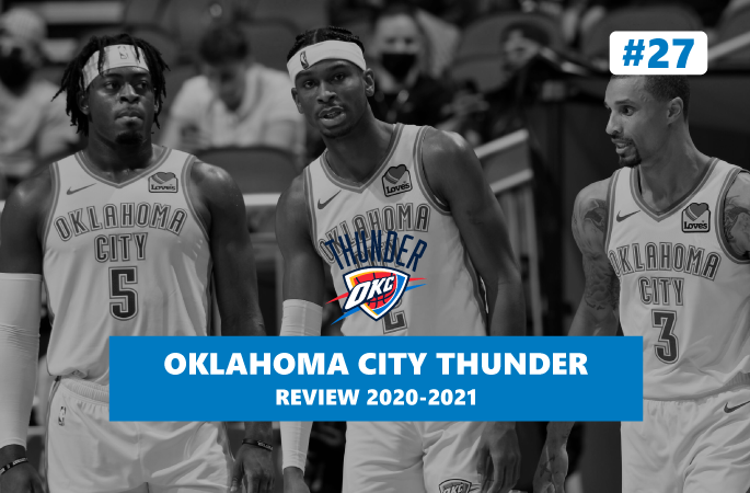 Review NBA Oklahoma City Thunder saison 2020-2021