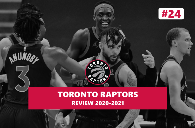 Review NBA Toronto Raptors saison 2020-2021