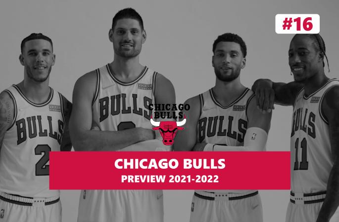 Preview Chicago Bulls saison 2021/2022 en NBA