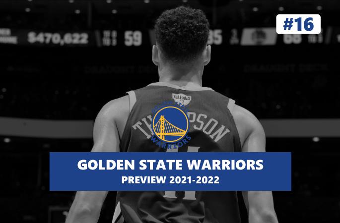 Preview Golden State Warriors saison 2021/2022 en NBA