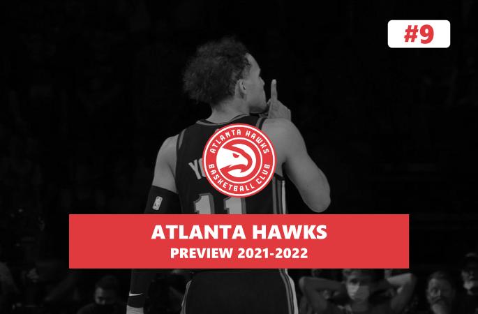 Preview NBA 2021/22 Atlanta Hawks